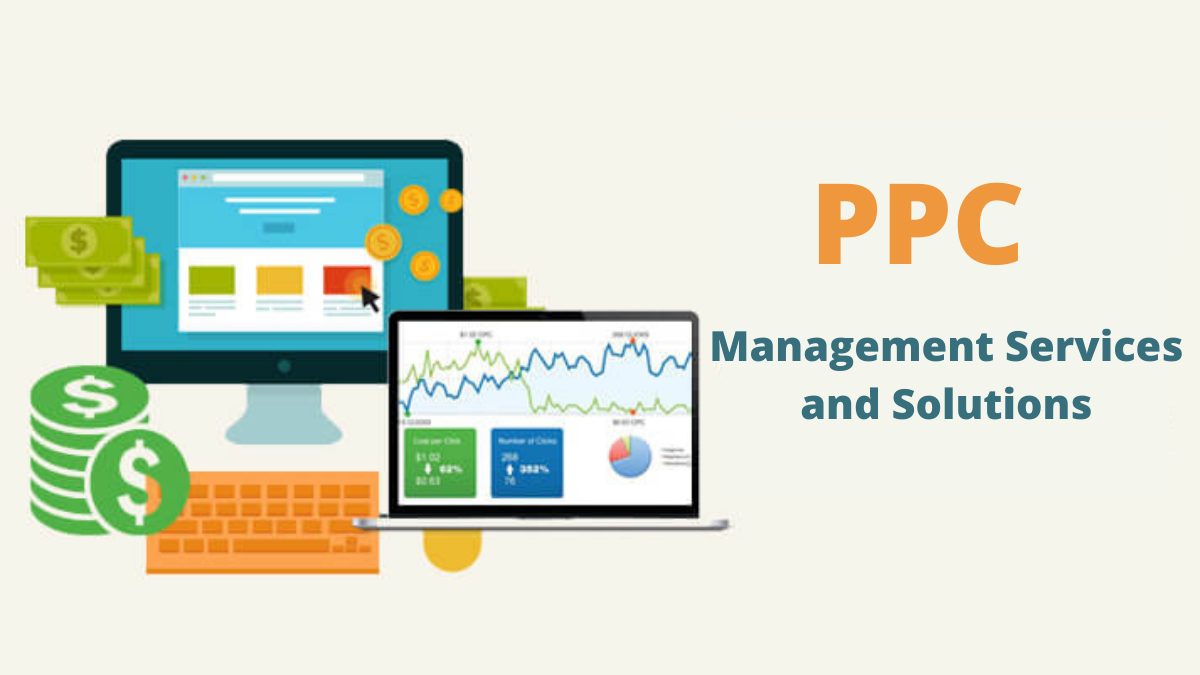 PPC (Pay per Click) Management Services and Solutions